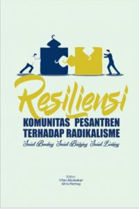 Resiliensi Komunitas Pesantren Terhadap Radikalisme