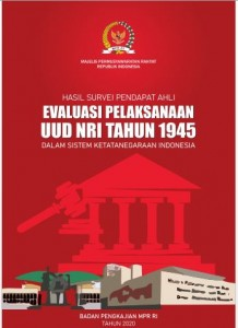 Hasil Survei Pendapat Ahli Evaluasi Pelaksanaan UUD NRI Tahun 1945 dalam Sistem Ketatanegaraan Indonesia
